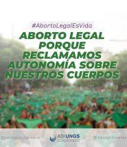 Aborto legal porque reclamamos autonomía sobre nuestros cuerpos